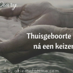 Doula Diary: Thuisgeboorte in water ná een keizersnede