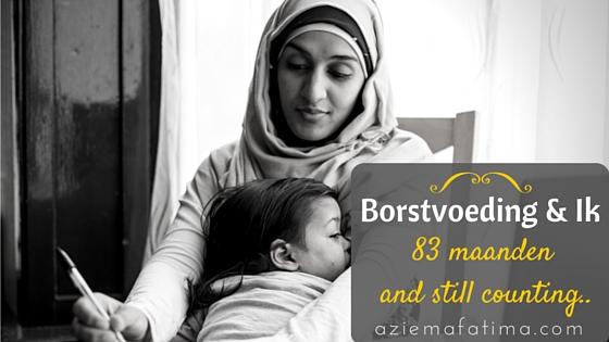 Borstvoeding & Ik: 83 maanden and still counting!