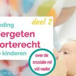 Borstvoeding: Het Vergeten Geboorterecht van onze Kinderen – deel 2