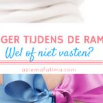 Zwanger tijdens de Ramadan: Wel of niet vasten? – deel 2