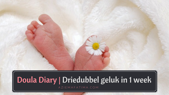 Doula Diary | Driedubbel geluk in 1 week